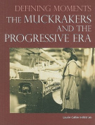 The Muckrakers and the Progressive Era