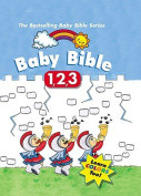 Baby Bible 1 2 3 (Baby Bible (Cook Communications Ministries)) [Board book]