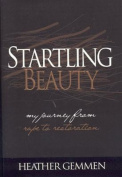Startling Beauty