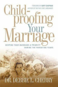 Childproofing Your Marriage