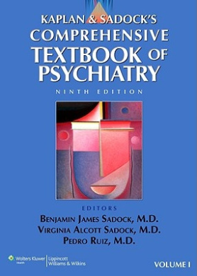 Kaplan and Sadock's Comprehensive Textbook of Psychiatry  - Volume 1 ONLY