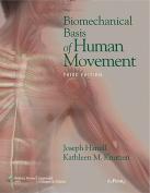 Biomechanical Basis of Human Movement