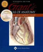 Grant's Atlas of Anatomy, Eleventh Edition