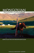 Mongolian-English / English-Mongolian Dictionary and Phrasebook