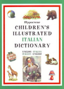 Hippocrene Children's Illustrated Italian Dictionary