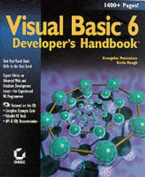 Visual Basic 6 Developer's Handbook [With Includes Custom Applications, Code, Tools, & AIDS]