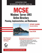 MCSE: Planning, Implementation, and Maintenance (Exam 70-294)