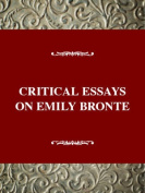 Critical Essays on Emily Bronte