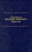 Critical Essays on Richard Wright's Native Son