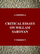 Critical Essays on William Saroyan