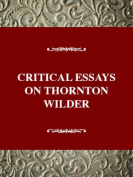 Critical Essays on Thornton Wilder