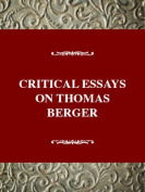 Critical Essays on Thomas Berger (Critical Essays Series