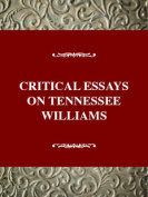 Critical Essays on Tennessee Williams