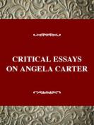 Critical Essays on Angela Carter
