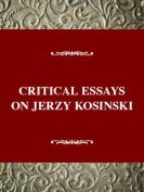 Critical Essays on Jerzy Kosinski