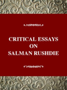 Critical Essays on Salman Rushdie