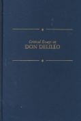 Critical Essays on Don Delillo