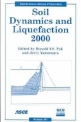 Soil Dynamics and Liquefaction 2000
