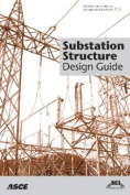Substation Structure Design Guide