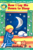 Now I Lay Me Down to Sleep (Baby Blessings) [Board book]