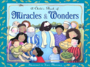 A Child's Book of Miracles and Wonders
