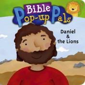 Daniel & the Lions (Bible Pop Up Pals) [Board book]