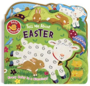 Tell Me about Easter [Board Book]