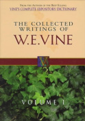 The Collected Writings of W.E. Vine