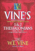 Vine's Expository Commentary on 1&2 Thessalonians