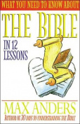 What You Need to Know about the Bible