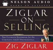 Ziglar on Selling [Audio]