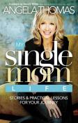 My Single-Mom Life