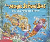 On the Ocean Floor (Magic School Bus