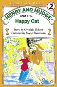 Henry and Mudge and the Happy Cat (Henry & Mudge Books