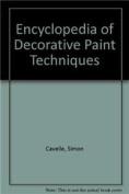 Encyclopedia of Decorative Paint Techniques