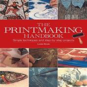 The Printmaking Handbook