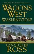 Washington! (Wagons West)