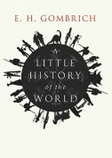 A Little History of the World [Audio]