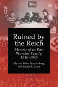 Ruined by the Reich