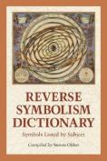 Reverse Symbolism Dictionary