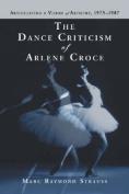 The Dance Criticism of Arlene Croce