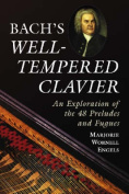 "Bach's ""Well-tempered Clavier"""