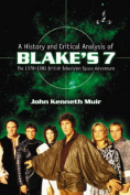 """A History and Critical Analysis of """"Blake's 7"""", the 1978-1981 British Television Space Adventure"""