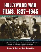 Hollywood War Films, 1937-1945