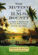 "The Mutiny on H.M.S. ""Bounty"""
