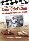 The Crew Chief's Son