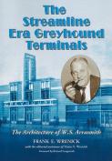 The Streamline Era Greyhound Terminals