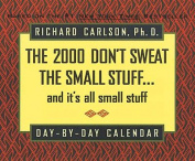 Don't Sweat the Small Stuff Calendar