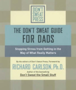 The Don't Sweat Guide for Dads
