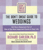 The Don't Sweat Guide to Weddings